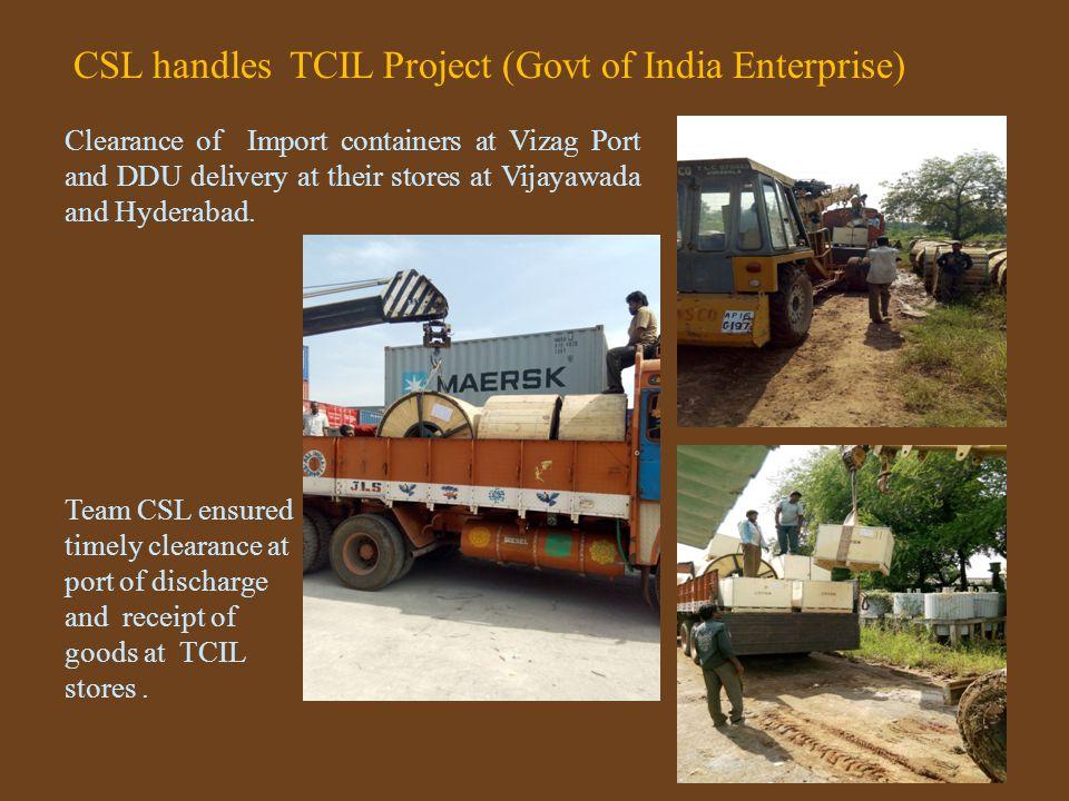 CSL handles TCIL Project (Govt of India Enterprise)