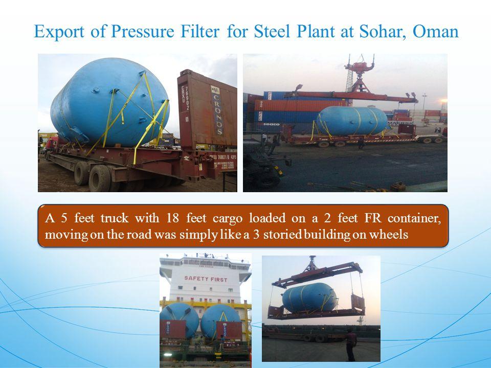 Export of Pressure Filter for Steel Plant at Sohar, Oman