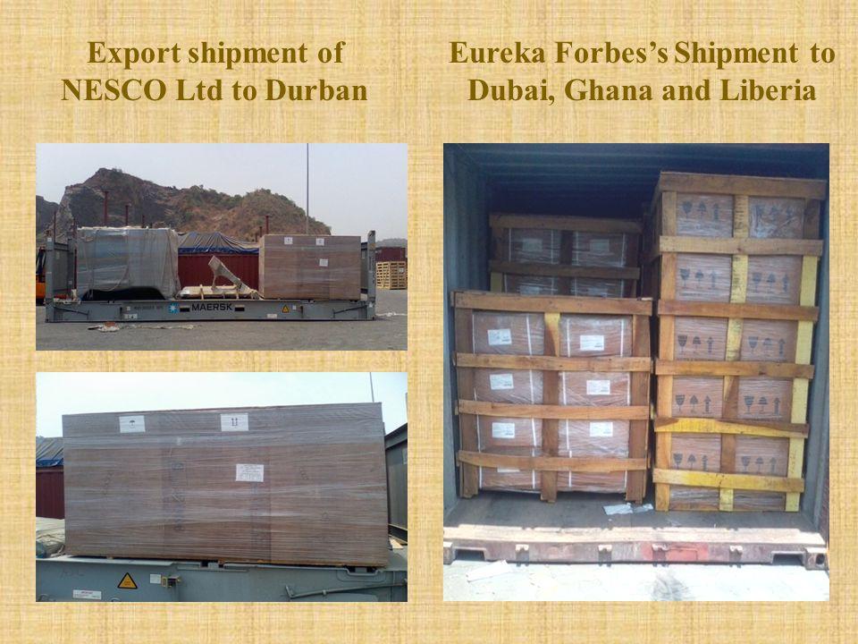Eureka Forbes's Shipment to Dubai, Ghana and Liberia