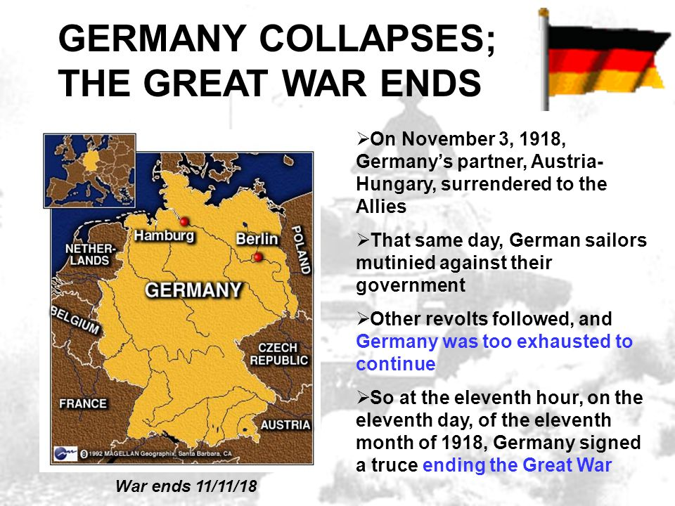 GERMANY COLLAPSES, WAR ENDS