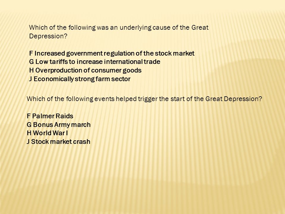 Which of the following was an underlying cause of the Great Depression