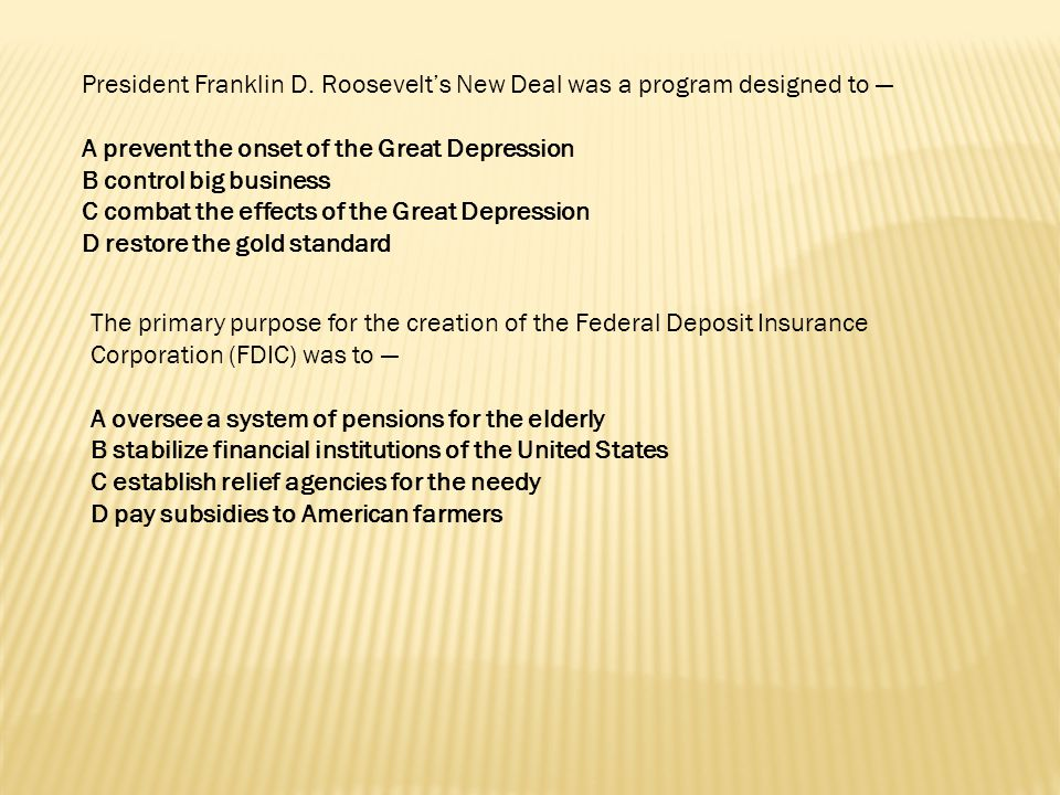 President Franklin D. Roosevelt's New Deal was a program designed to —