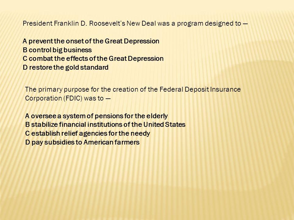 President Franklin D. Roosevelt's New Deal was a program designed to —