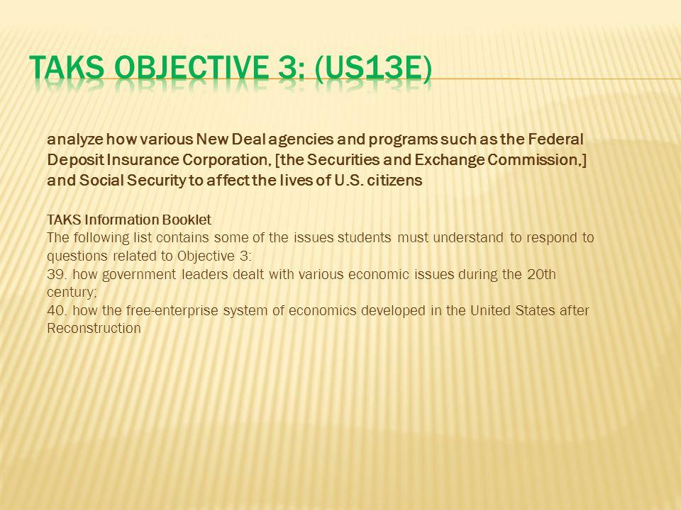 TAKS Objective 3: (US13E)