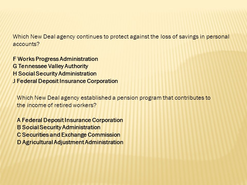 Which New Deal agency continues to protect against the loss of savings in personal accounts