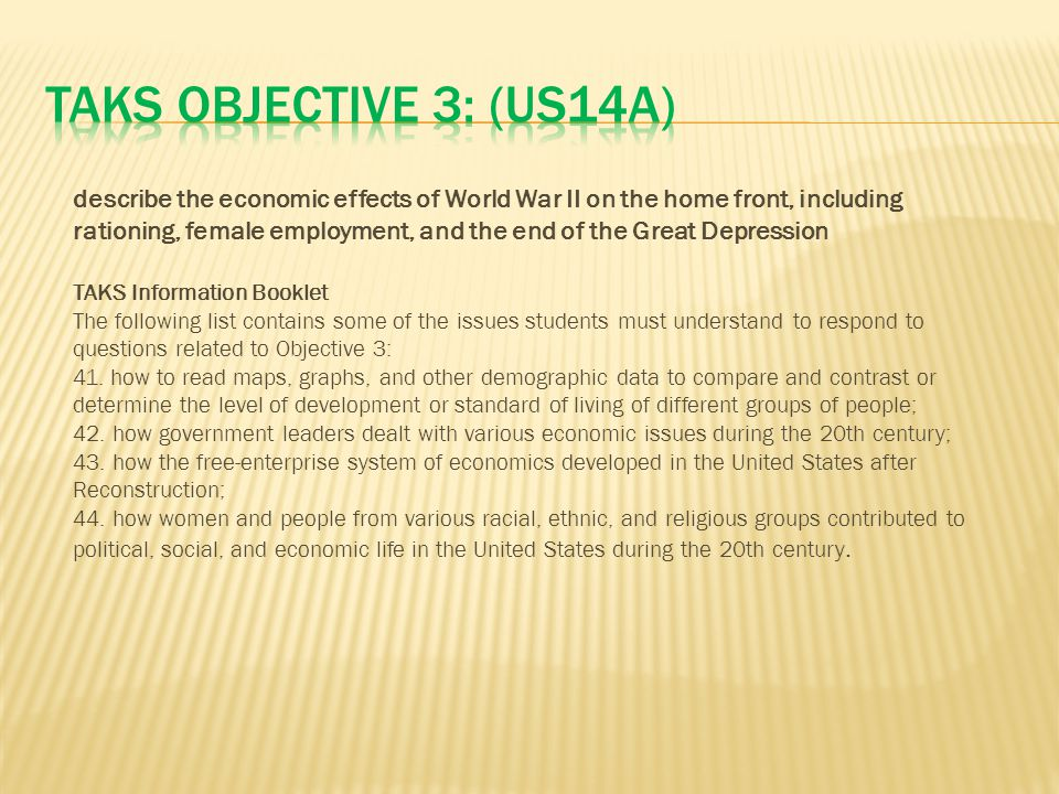 TAKS Objective 3: (US14A)