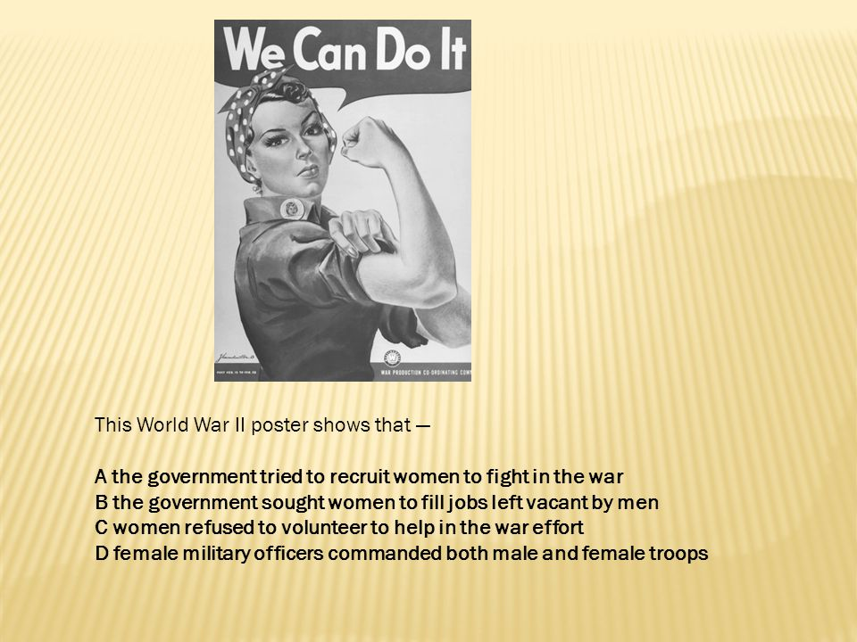 This World War II poster shows that —