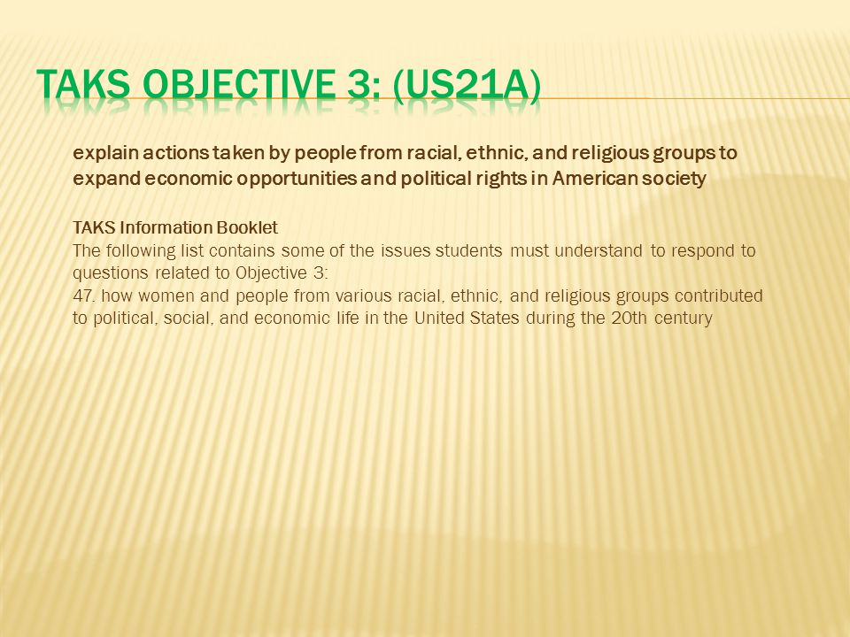 TAKS Objective 3: (US21A)