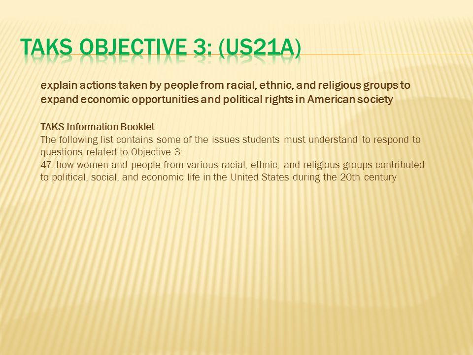 TAKS Objective 3: (US21A)