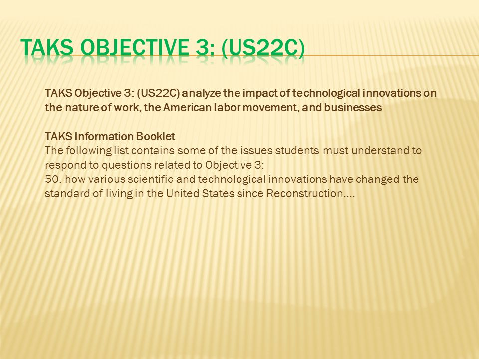 TAKS Objective 3: (US22C)