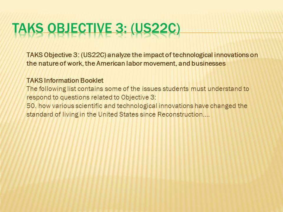 TAKS Objective 3: (US22C)