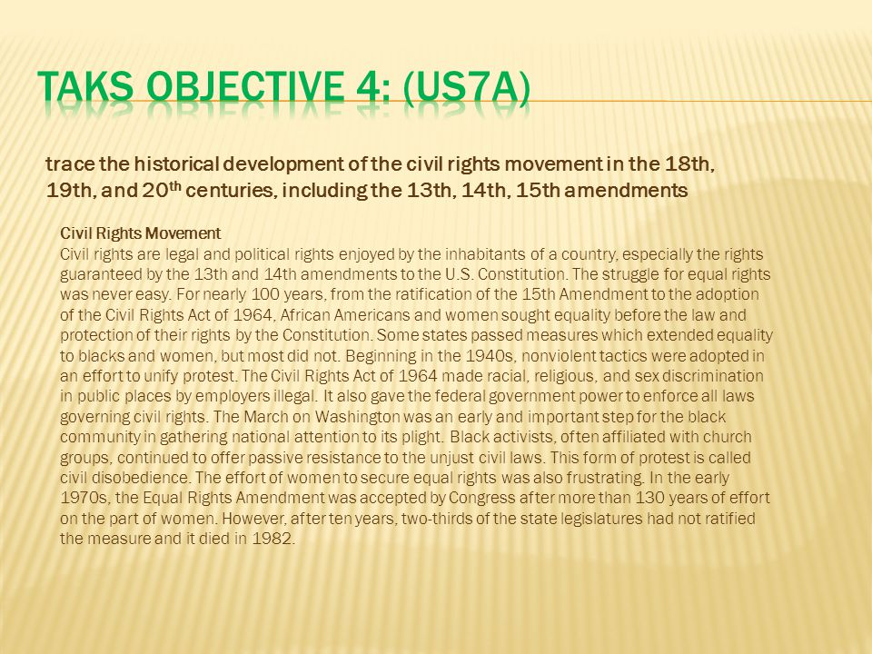 TAKS Objective 4: (US7A)