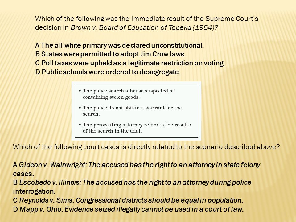 Which of the following was the immediate result of the Supreme Court's decision in Brown v. Board of Education of Topeka (1954)