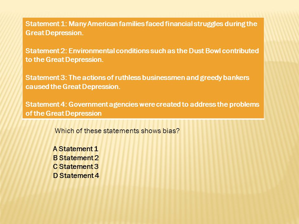 Statement 1: Many American families faced financial struggles during the