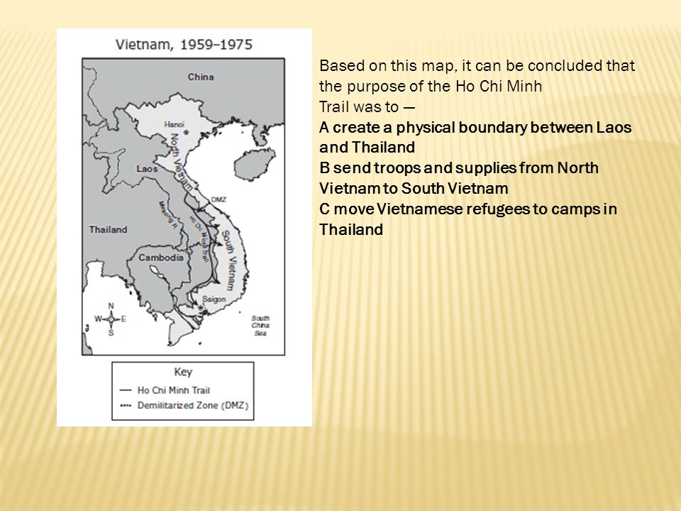 Based on this map, it can be concluded that the purpose of the Ho Chi Minh