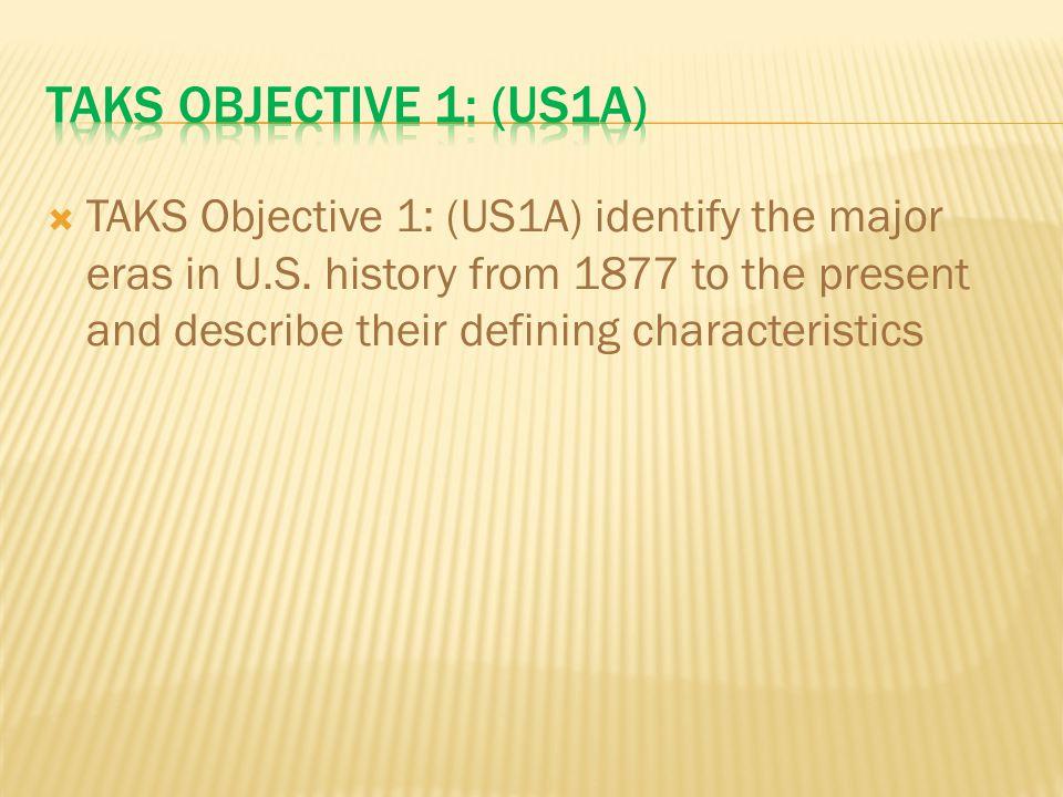 TAKS Objective 1: (US1A)