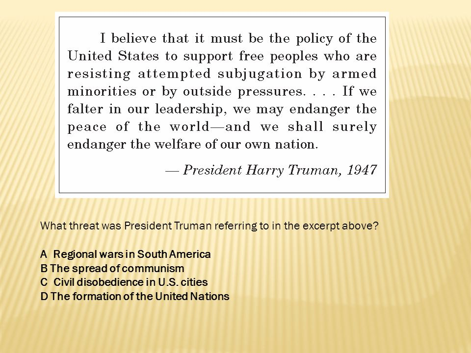 What threat was President Truman referring to in the excerpt above