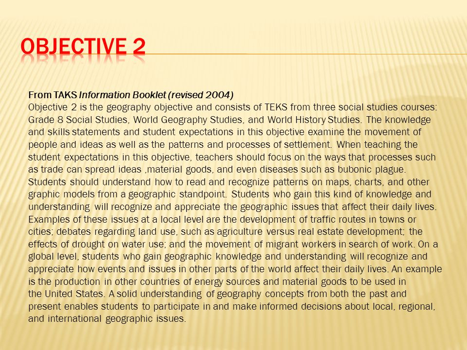 OBJECTIVE 2 From TAKS Information Booklet (revised 2004)