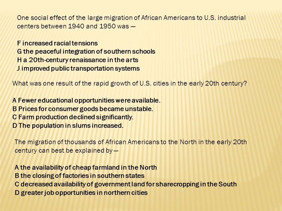One social effect of the large migration of African Americans to U. S