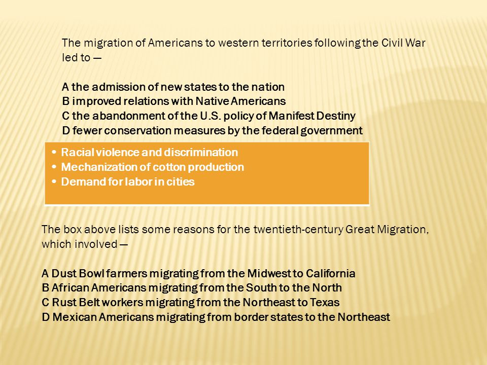 The migration of Americans to western territories following the Civil War led to —