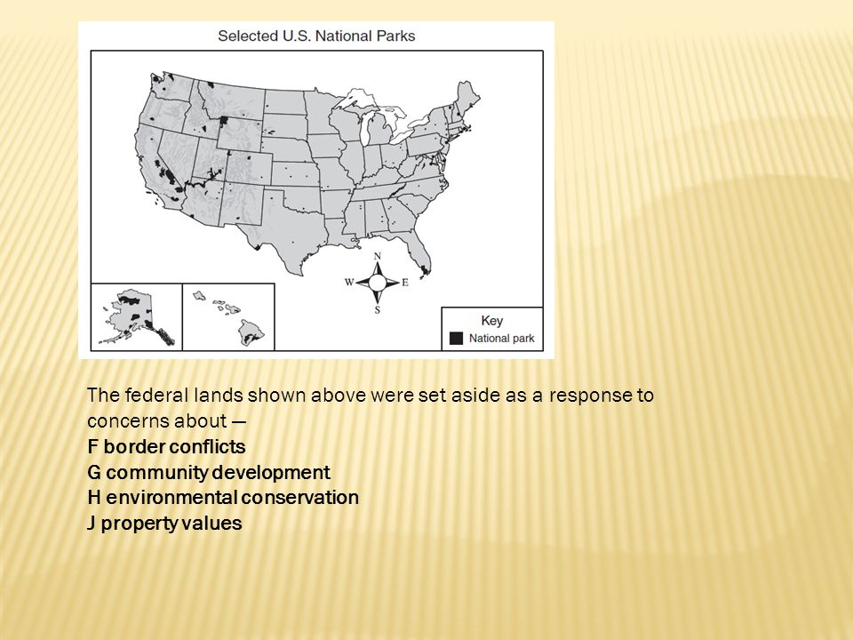 The federal lands shown above were set aside as a response to concerns about —