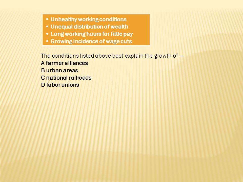 • Unhealthy working conditions