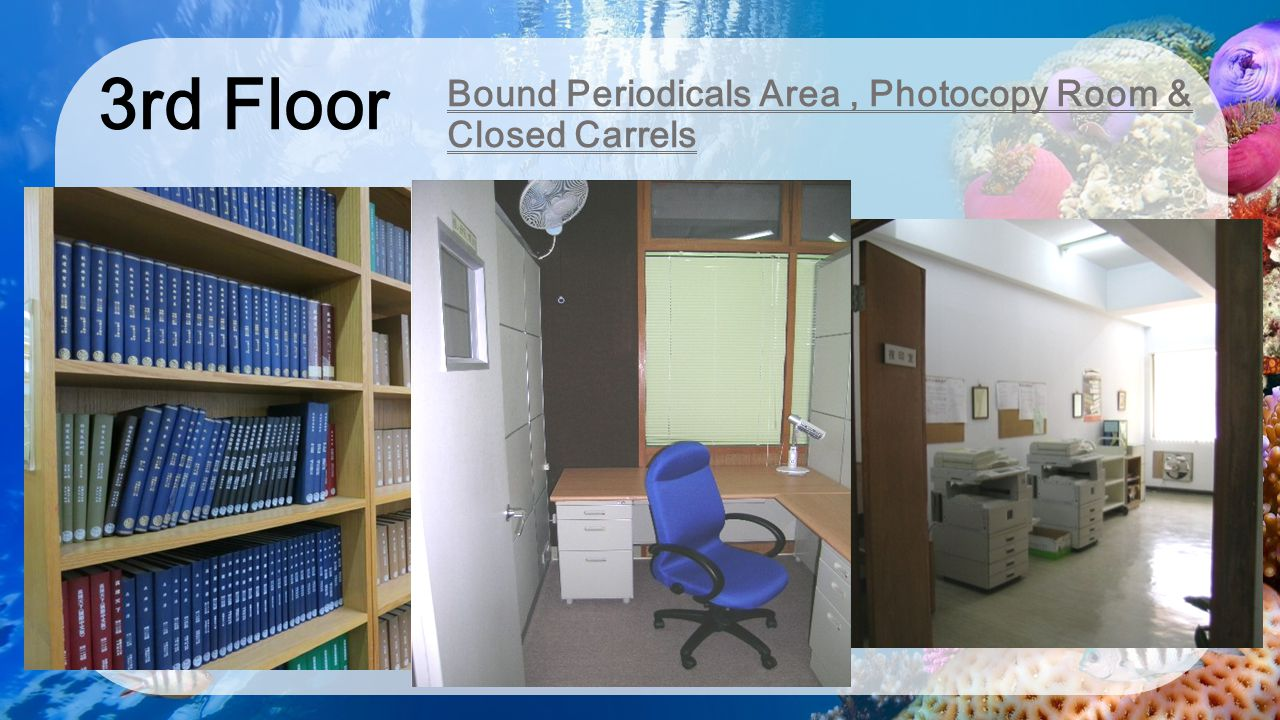 3rd Floor Bound Periodicals Area , Photocopy Room & Closed Carrels
