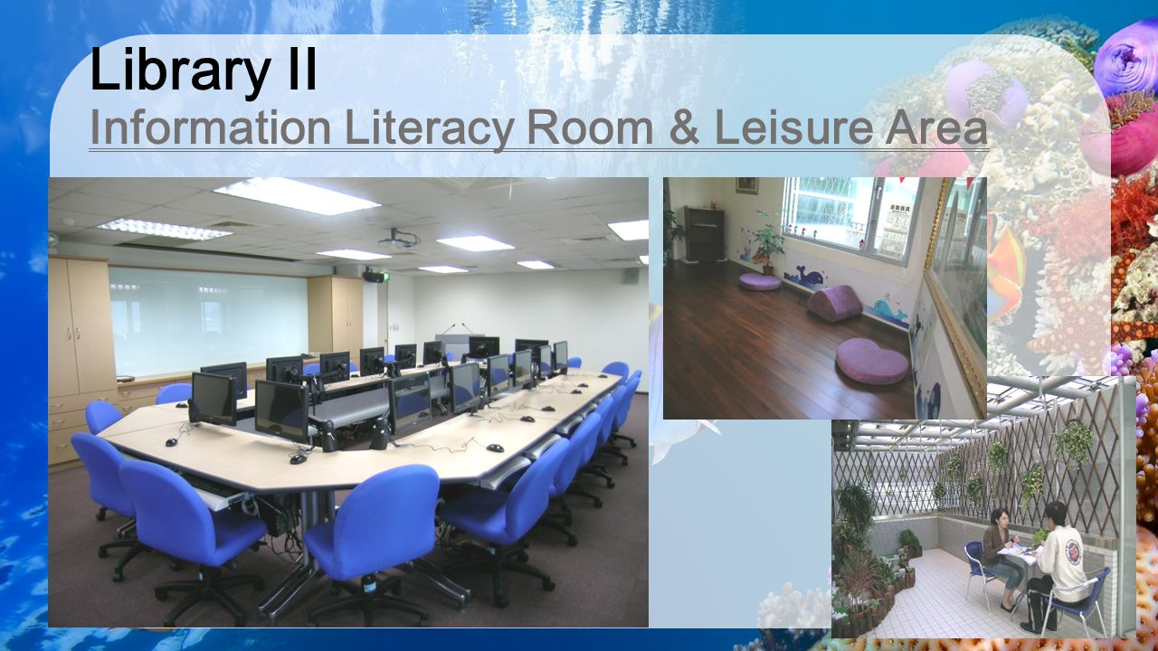 Library II Information Literacy Room & Leisure Area