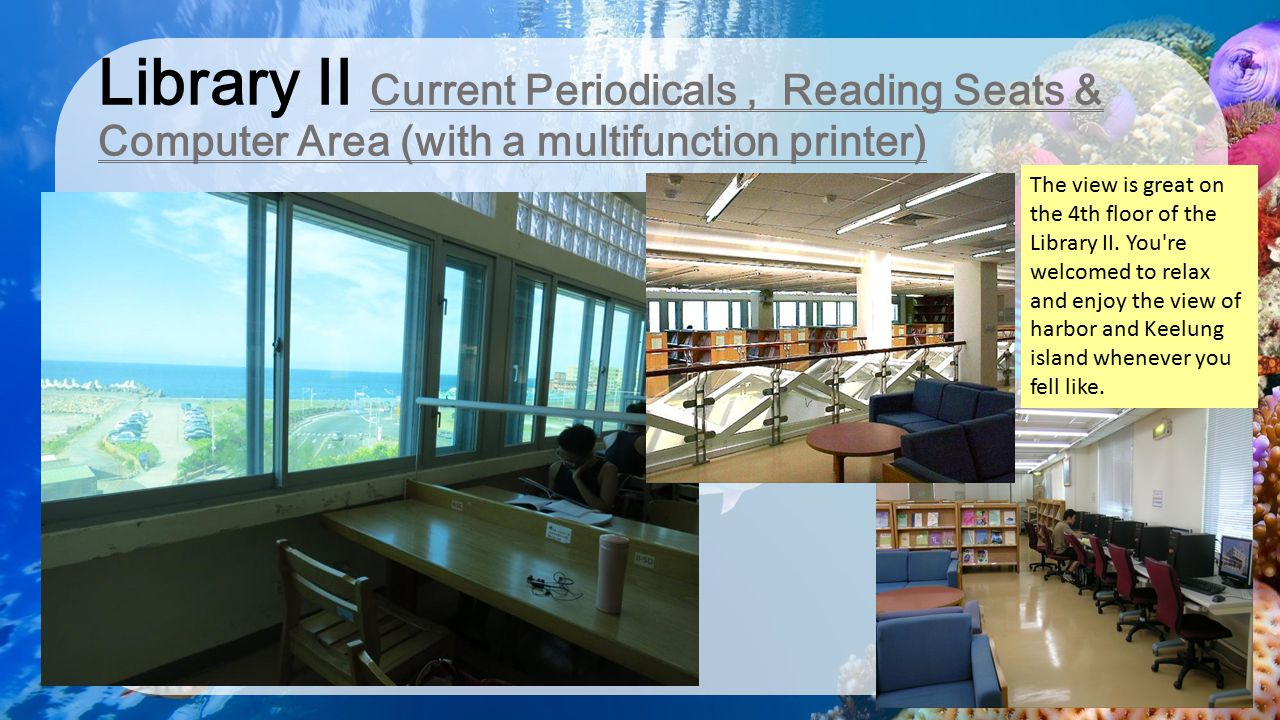Library II Current Periodicals , Reading Seats & Computer Area (with a multifunction printer)