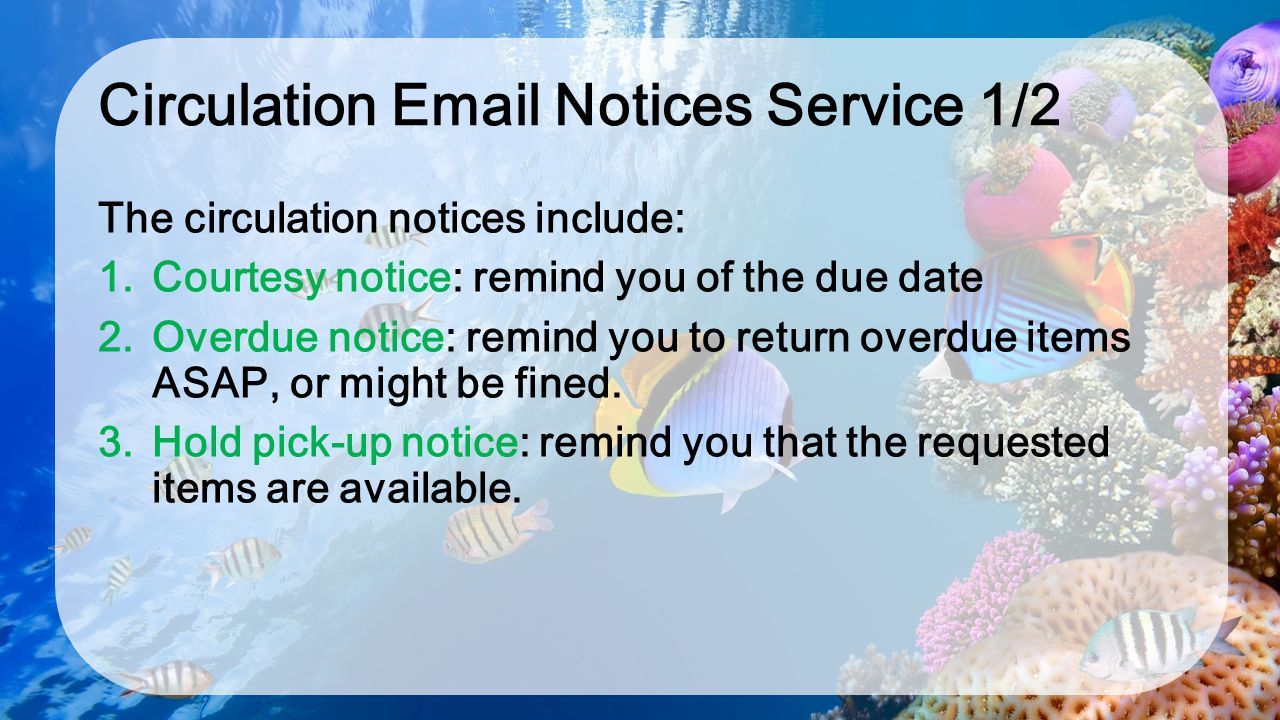 Circulation Email Notices Service 1/2