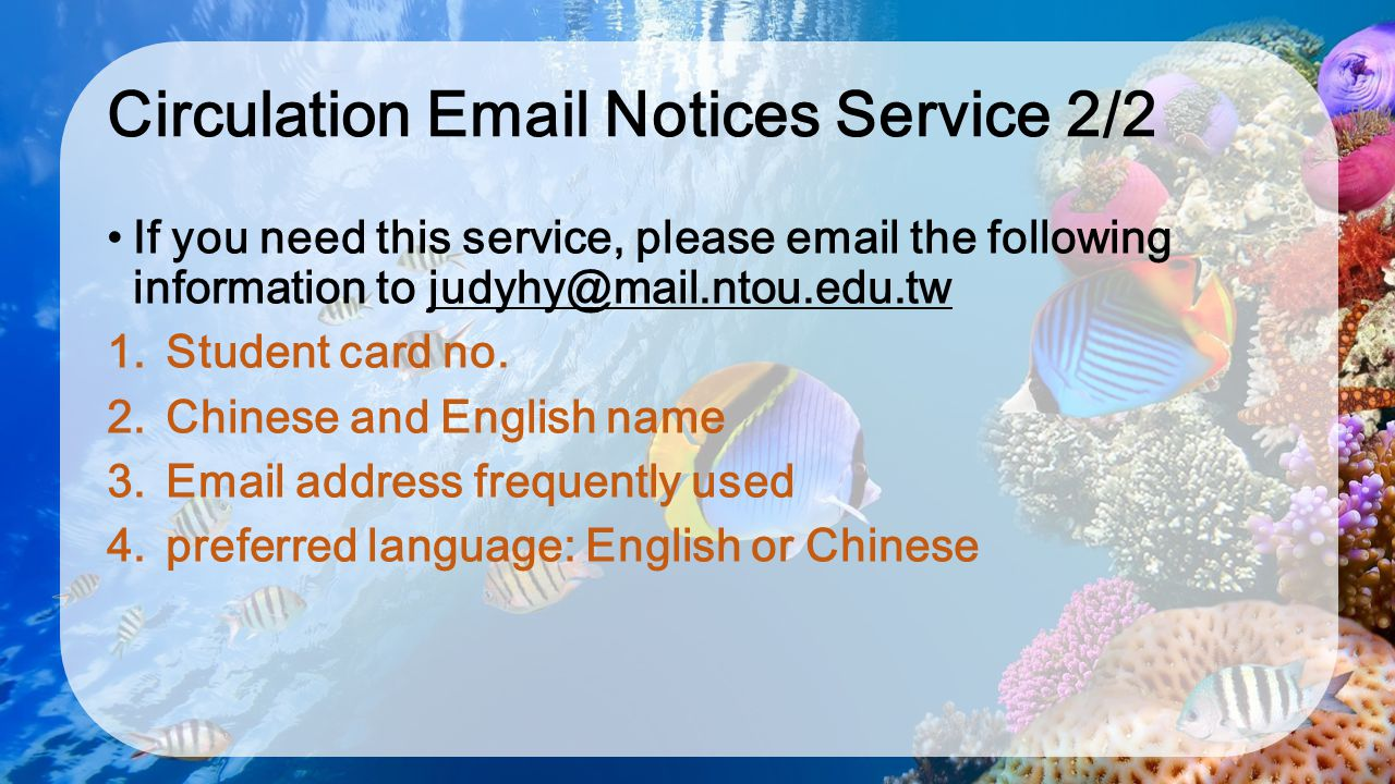 Circulation Email Notices Service 2/2