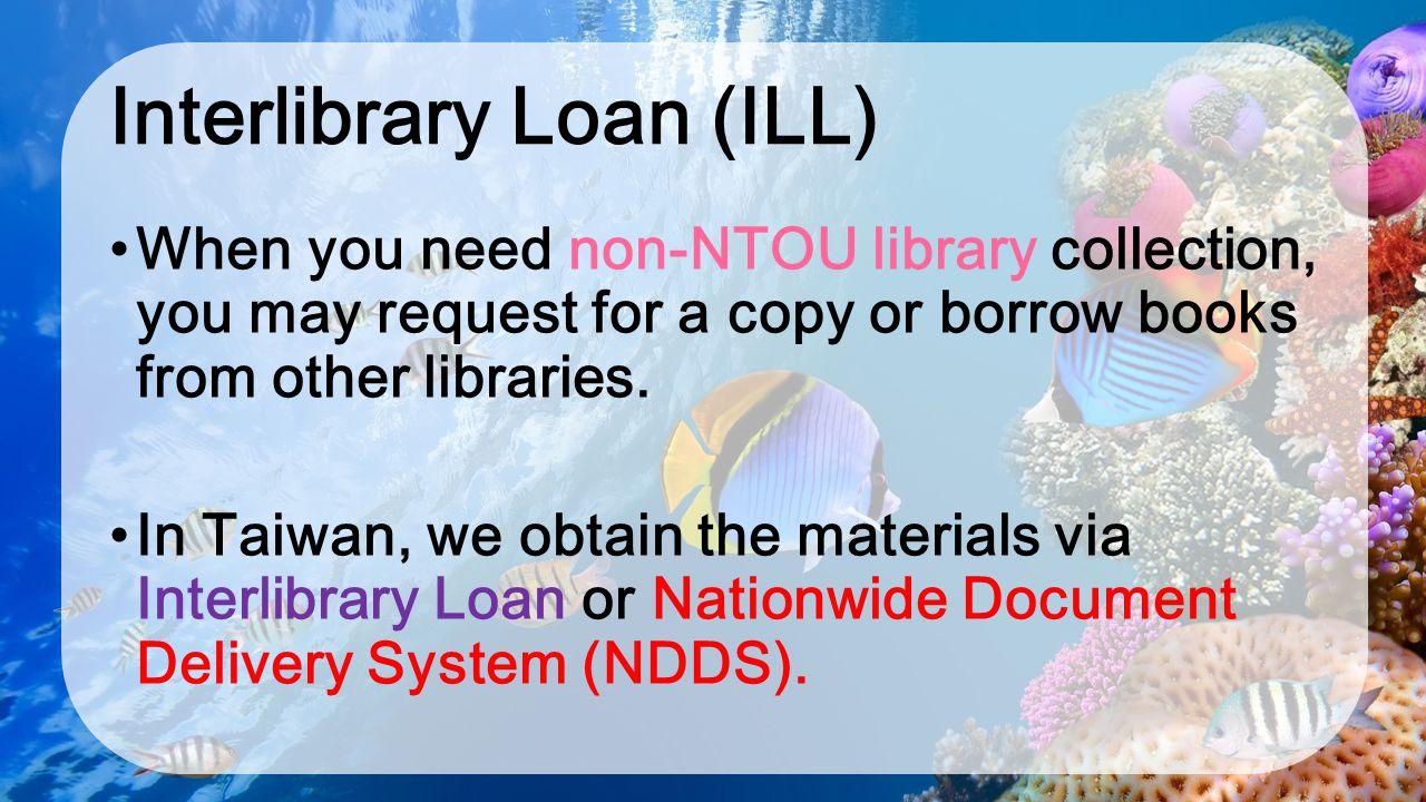 Interlibrary Loan (ILL)