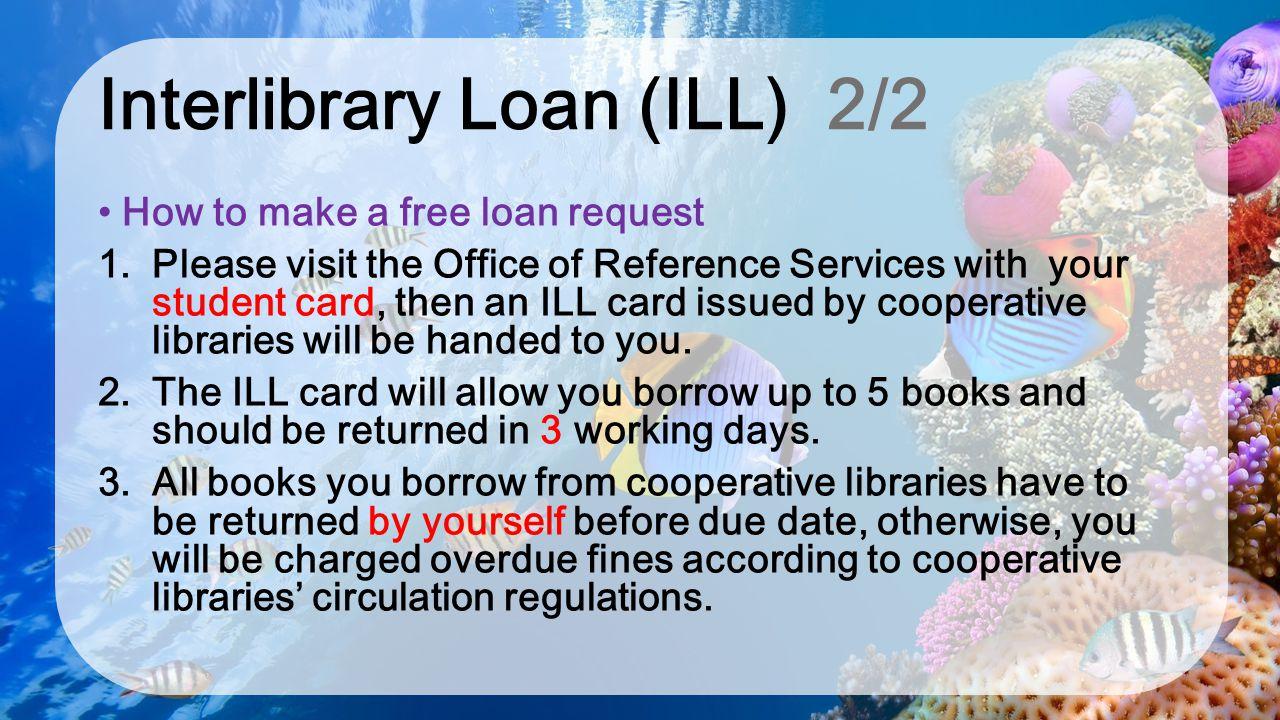Interlibrary Loan (ILL) 2/2