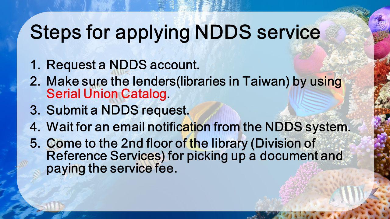 Steps for applying NDDS service