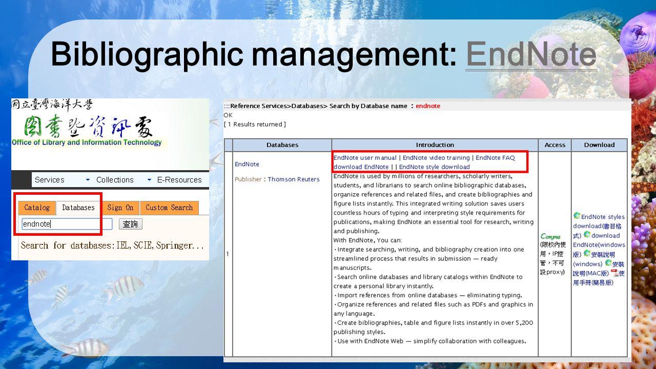 Bibliographic management: EndNote
