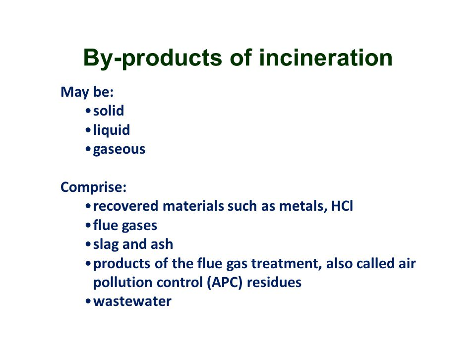 By-products of incineration