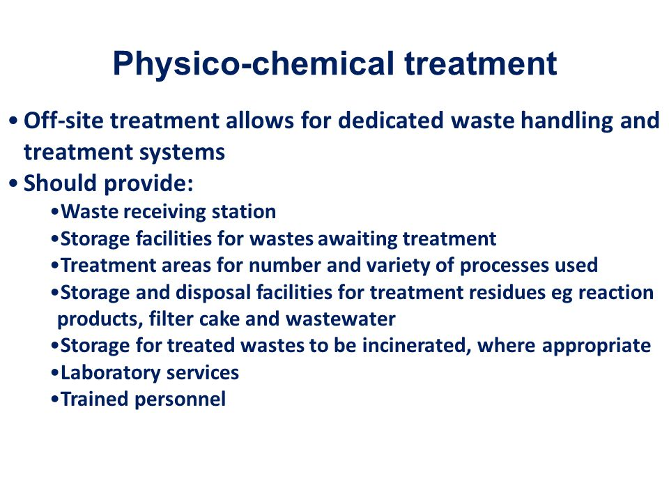 Physico-chemical treatment