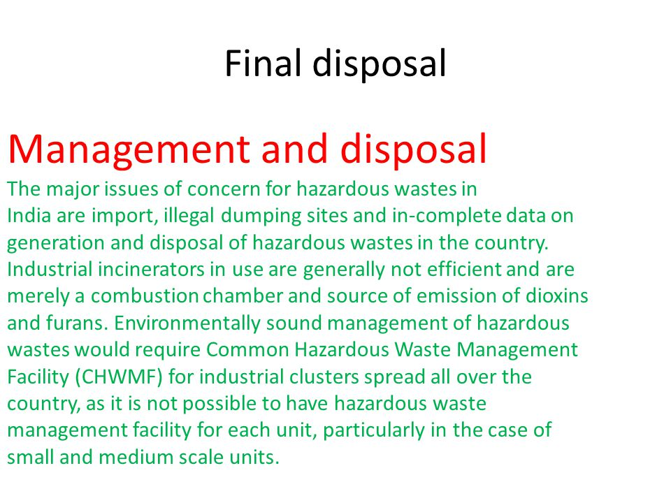 Management and disposal