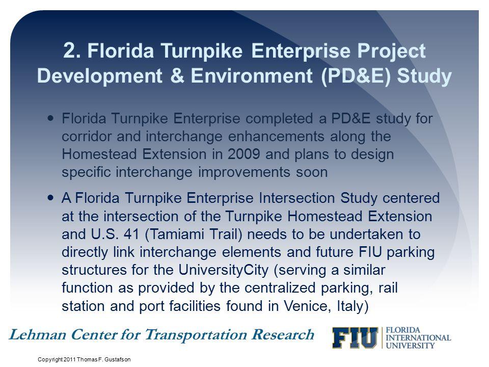 2. Florida Turnpike Enterprise Project Development & Environment (PD&E) Study