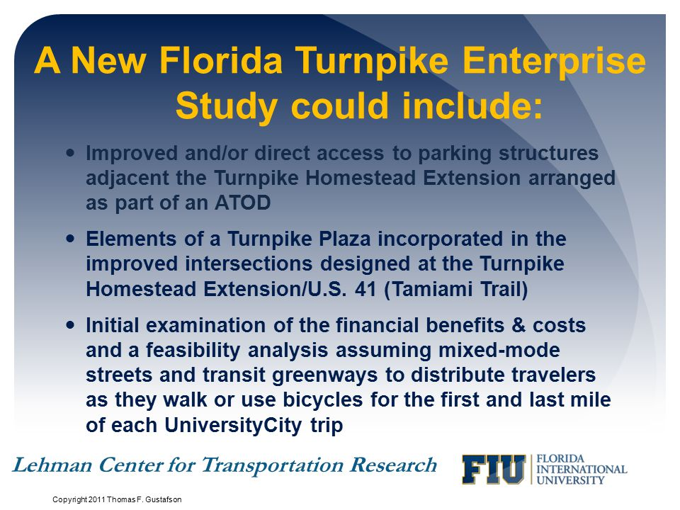 A New Florida Turnpike Enterprise Study could include: