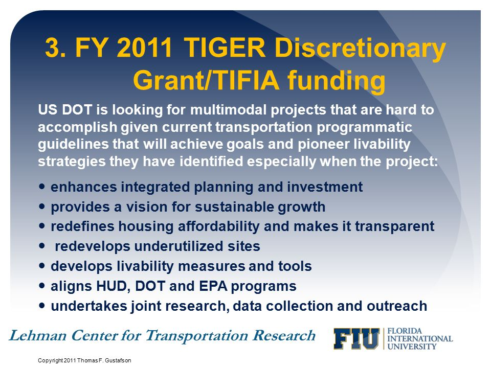 3. FY 2011 TIGER Discretionary Grant/TIFIA funding