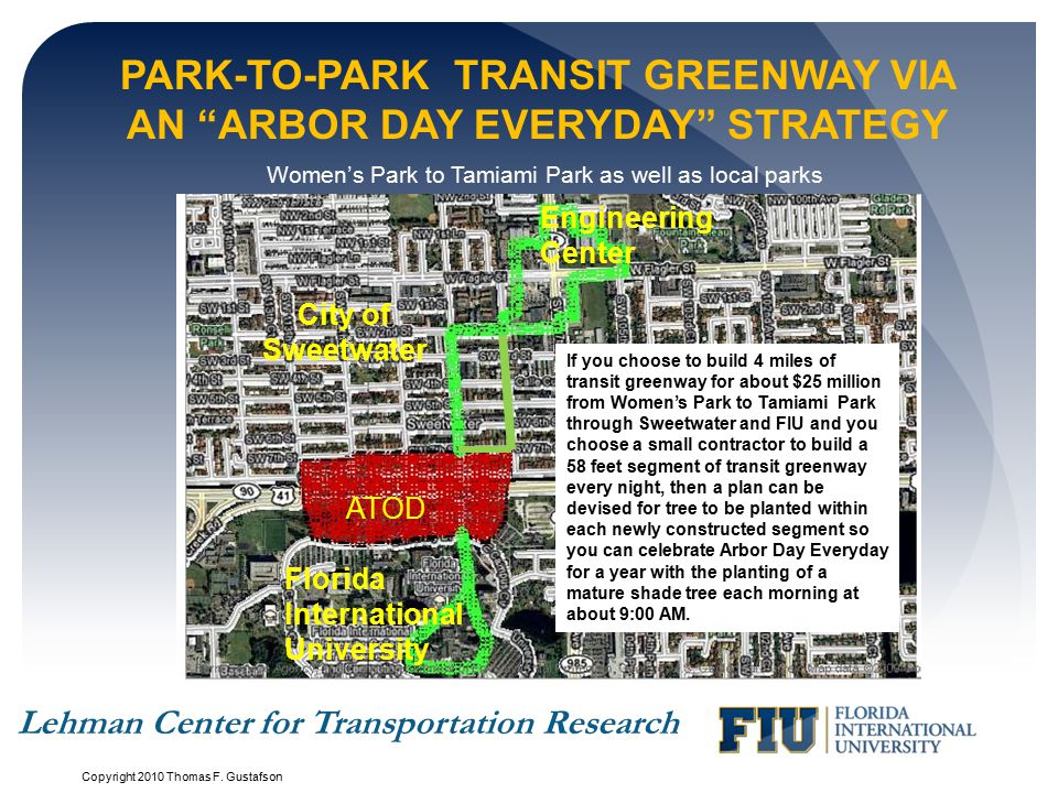 Park-to-Park Transit Greenway Via an Arbor Day Everyday Strategy