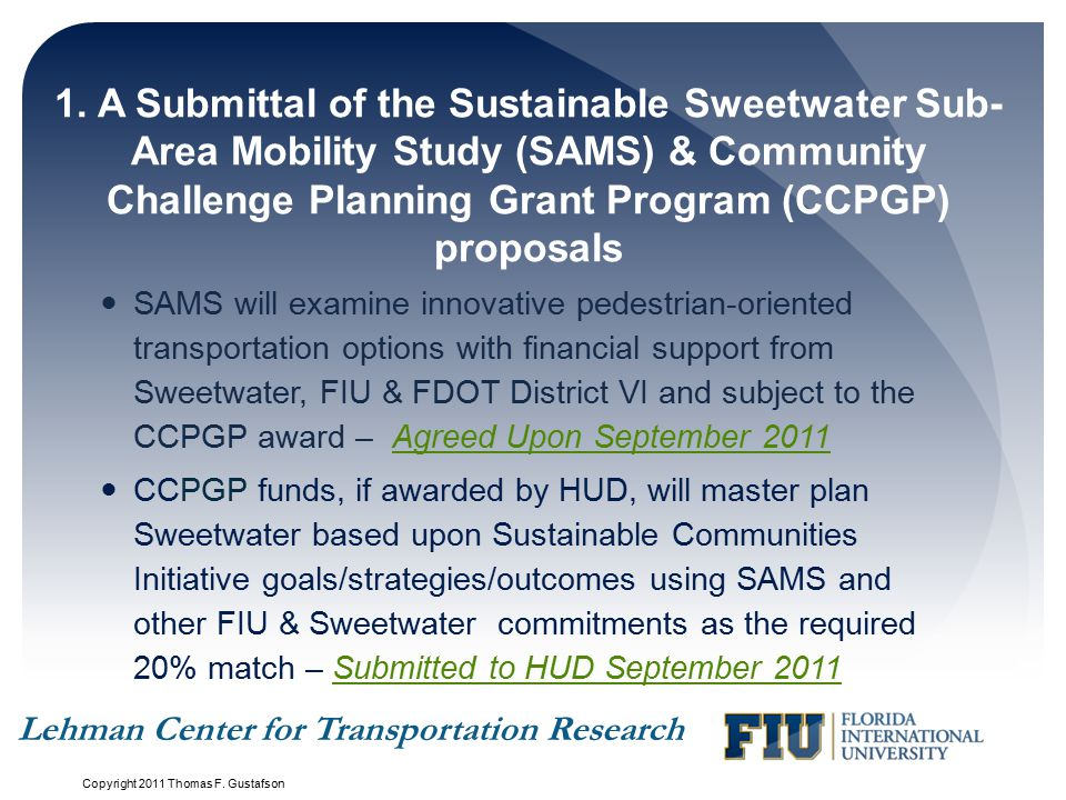 1. A Submittal of the Sustainable Sweetwater Sub-Area Mobility Study (SAMS) & Community Challenge Planning Grant Program (CCPGP) proposals