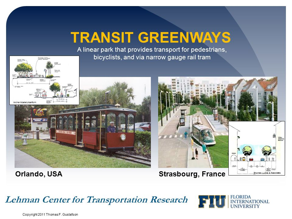 Transit Greenways Lehman Center for Transportation Research