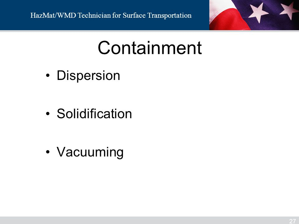 Containment Dispersion Solidification Vacuuming