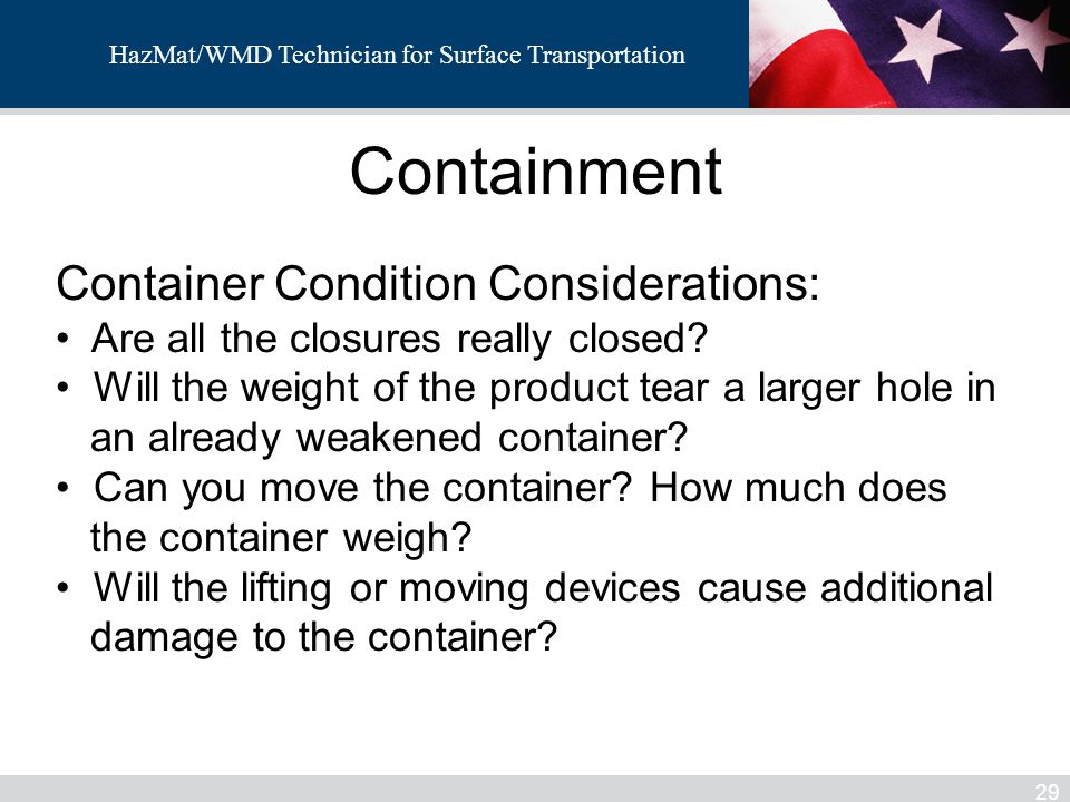 Containment Container Condition Considerations: