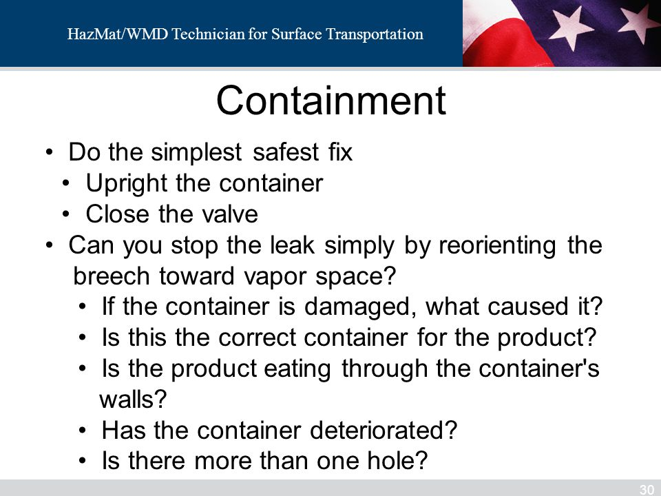 Containment Do the simplest safest fix Upright the container