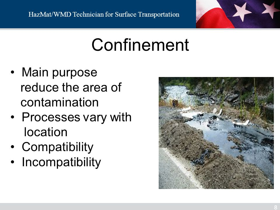 Confinement Main purpose reduce the area of contamination