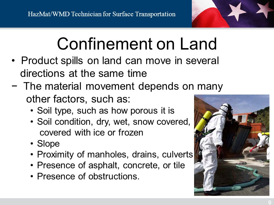 Confinement on Land Product spills on land can move in several