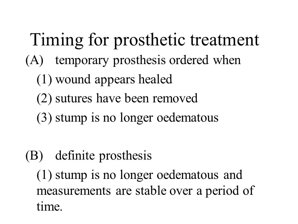 Timing for prosthetic treatment